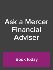 Contact Mercer financial advisers in Melbourne, Sydney, Perth, Brisbane and Adelaide